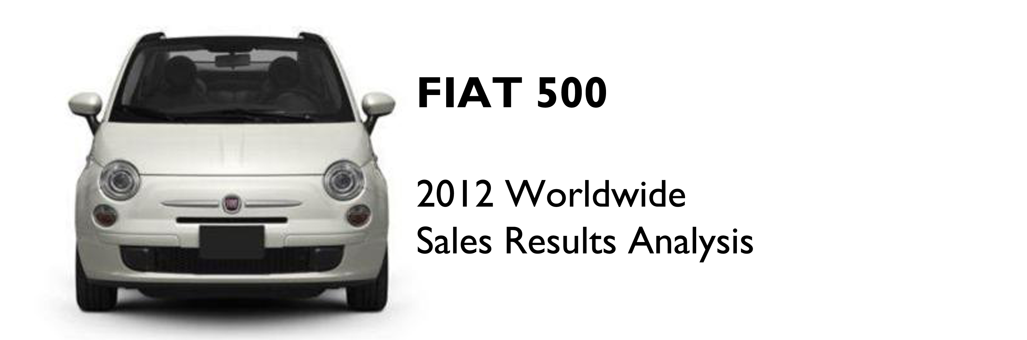 Fiat 500 2012 Full Year Analysis | Fiat Group\'s World