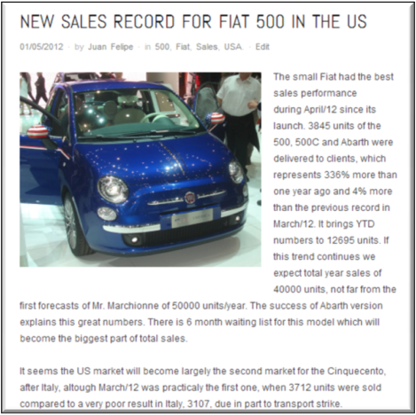 My first post talked about the success of the Fiat 500 in USA. The picture was taken by me in Geneva Motor Show 2012