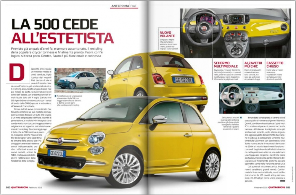 This is how it looks the updated Fiat 500 according to Quattroruote. It is expected to be presented in July 2015.
